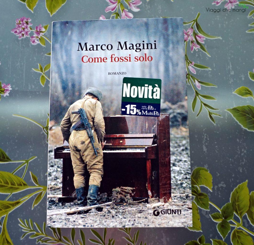 come_fossi_solo_marco_magini