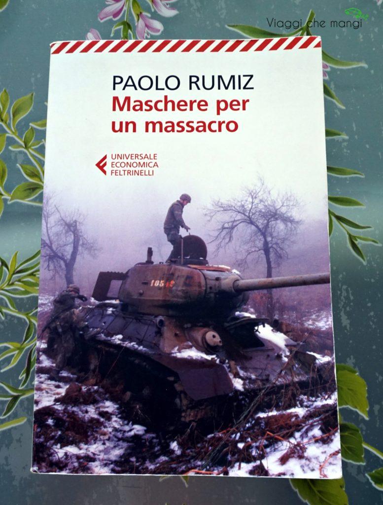 copertina del libro maschere per un massacro di paolo rumiz, un libro da leggere prima di un viaggio nei balcani.