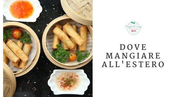 I consigli su dove mangiare all'estero del travel blog Viaggi che mangi
