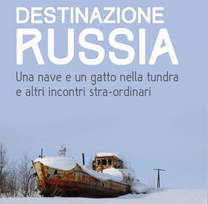 destinazione russia di fabio bertino e roberta melchiorre copertina libro