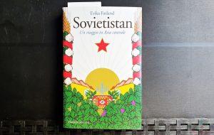 copertina di sovietistan, uno dei migliori libri sulle repubbliche ex sovietiche