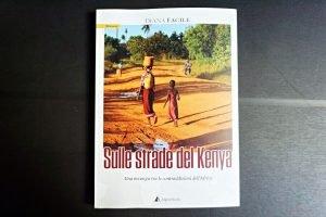 copertina di sulle strade del kenya di diana facile, uno dei libri di travel blogger italiani